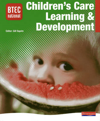 BTEC National Children's Care, Learning and Development Student Book (BOK)