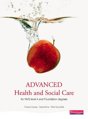 Advanced Health and Social Care for NVQ and Foundation Degre (BOK)