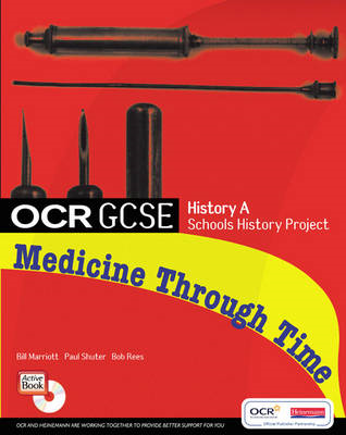 GCSE OCR A SHP: MEDICINE THROUGH TIME STUDENT BOOK (BOK)