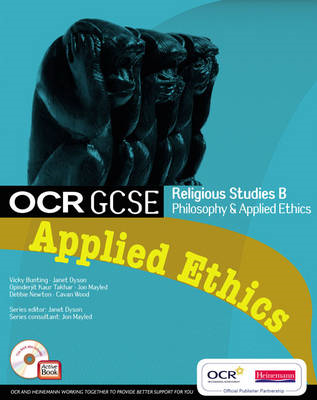 OCR GCSE Religious Studies B: Applied Ethics Student Book wi (BOK)