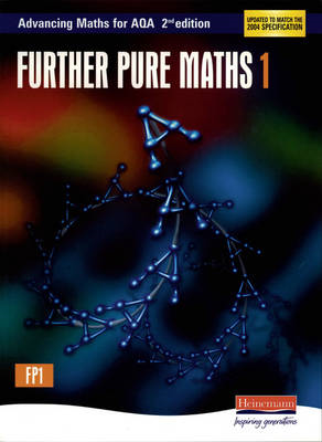 Advancing Maths for AQA: Further Pure 1 2nd Edition (FP1) (BOK)