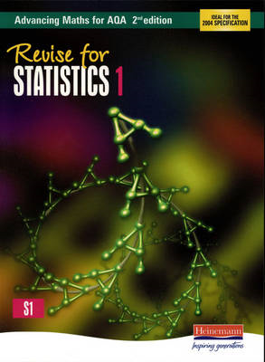 Revise for Advancing Maths for AQA Statistics 1 (BOK)