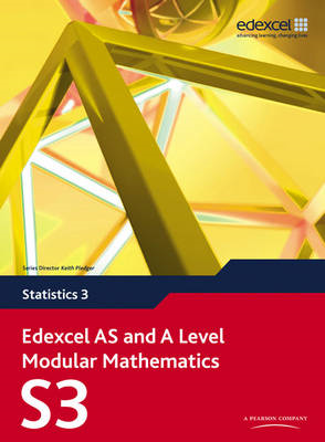 Edexcel AS and A Level Modular Mathematics Statistics 3 S3 (BOK)