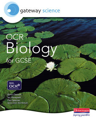 Gateway Science: OCR Science for GCSE: Biology Student Book (BOK)