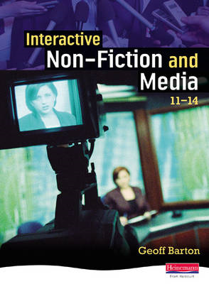 Interactive Non-fiction and Media 11-14 Student Book (BOK)