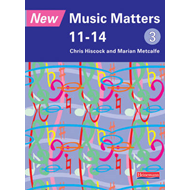 New Music Matters 11-14 Pupil Book 3 (BOK)