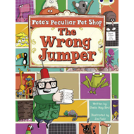 Pete's Peculiar Pet Shop: the Wrong Jumper (Purple A) (BOK)