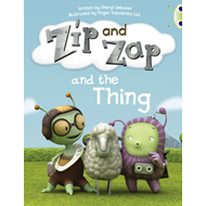 Zip and Zap and the Thing (Yellow A) (BOK)