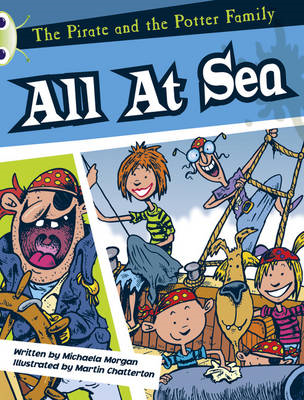 The Pirate and the Potter Family: All at Sea (White A) (BOK)