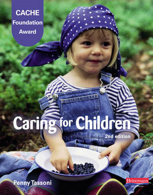 Cache Level 1 Foundation Award in Caring for Children, Student Book (BOK)