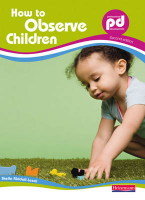 How to Observe Children, (BOK)