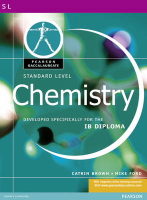 Pearson Baccalaureate: Standard Level Chemistry for the IB D (BOK)