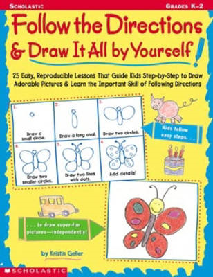Follow the Directions & Draw It All by Yourself! 25 Easy, Re (BOK)