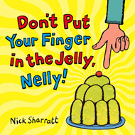 Don't Put Your Finger In The Jelly, Nelly (BOK)