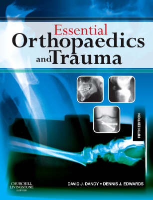 Essential Orthopaedics and Trauma: With STUDENT CONSULT Online Access (BOK)