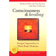 Consciousness and Healing (BOK)