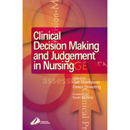 Clinical Decision-Making and Judgement in Nursing (BOK)