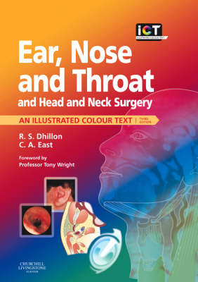Ear, Nose and Throat and Head and Neck Surgery: An Illustrated Colour Text (BOK)