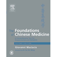The Foundations of Chinese Medicine: A Comprehensive Text (BOK)