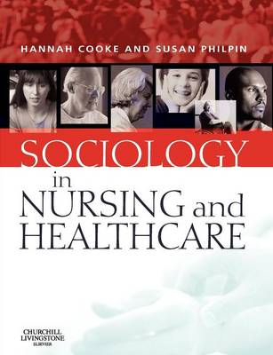Sociology in Nursing and Healthcare (BOK)
