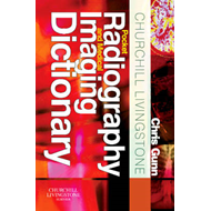 Churchill Livingstone Pocket Radiography and Medical Imaging (BOK)