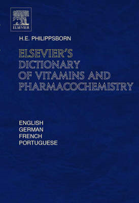 Elsevier's Dictionary of Vitamins and Pharmacochemistry (BOK)