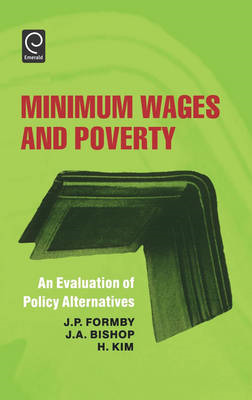 Minimum Wages and Poverty: An Evaluation of Policy Alternatives (BOK)