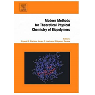 Modern Methods for Theoretical Physical Chemistry of Biopoly (BOK)