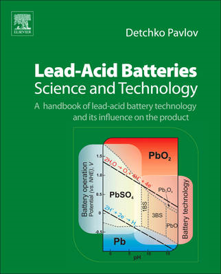 Lead-acid Batteries: Science and Technology (BOK)