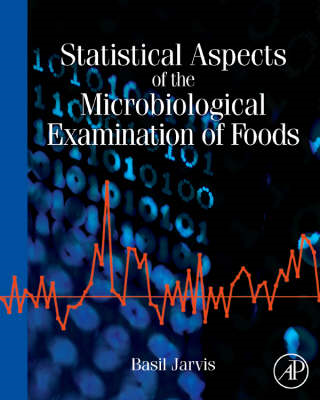 Statistical Aspects of the Microbiological Examination of Foods (BOK)