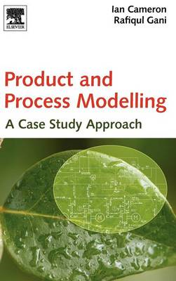 Product and Process Modelling: A Case Study Approach (BOK)