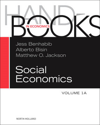 Handbook of Social Economics: Volume 1A (BOK)