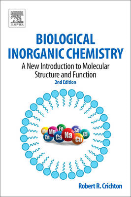 Biological Inorganic Chemistry: A New Introduction to Molecular Structure and Function (BOK)