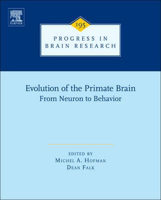 Evolution of the Primate Brain: From Neuron to Behavior (BOK)