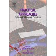 Practical Approaches to Biological Inorganic Chemistry (BOK)