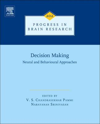 Decision Making: Neural and Behavioural Approaches (BOK)