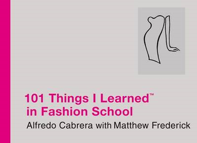 101 Things I Learned in Fashion School (BOK)