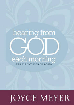 Hearing from God Each Morning: 365 Daily Devotions (BOK)