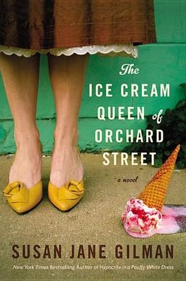 The Ice Cream Queen of Orchard Street: A Novel (BOK)