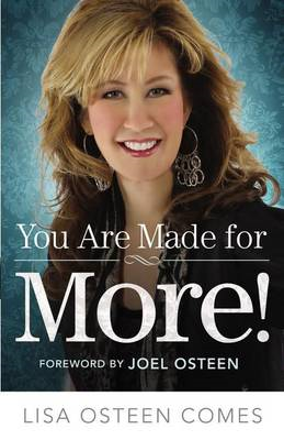 You are Made for More!: How to Become All You Were Created to be (BOK)