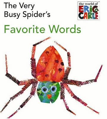 The Very Busy Spider's Favorite Words (BOK)