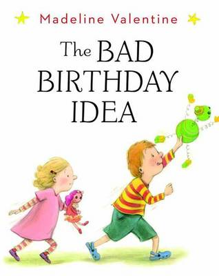 The Bad Birthday Idea (BOK)