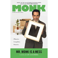 Mr. Monk is a Mess (BOK)