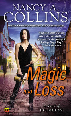 Magic and Loss: A Novel of Golgotham (BOK)
