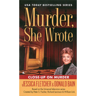 Murder, She Wrote: Close Up on Murder (BOK)