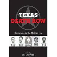 Texas Death Row: Executions in the Modern Era (BOK)
