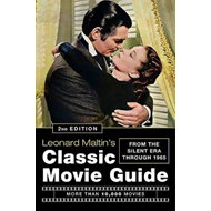 Leonard Maltin's Classic Movie Guide: From the Silent Era Through 1965 (BOK)