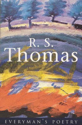 R. S. Thomas: Everyman Poetry (BOK)