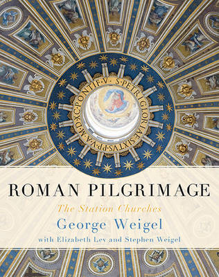 Roman Pilgrimage: The Station Churches (BOK)