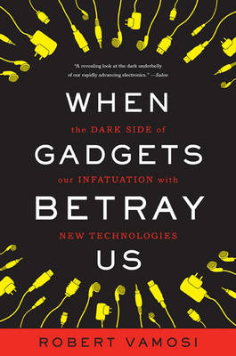 When Gadgets Betray Us (BOK)